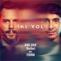 Birol Giray (BeeGee) Feat. Ferman