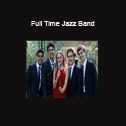 Full Time Jazz Band