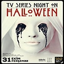 TV Series Night on Halloween
