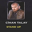 Cihan Talay Stand Up Gösterisi