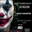 Anti Kahraman Joker