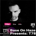 Base On Haze Presents: T78