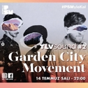 Garden City Movement - TLVSOUND Online Konserleri