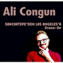 Ali Congun - Sancaktepe'den Los Angeles'e Stand-Up
